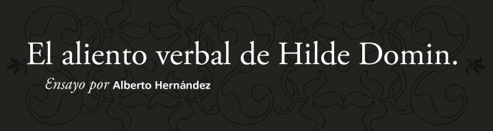 El aliento verbal de Hilde Domin ǀ Ensayo ǀ por AlbertoHernández